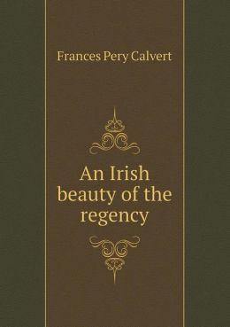 An Irish beauty of the regency