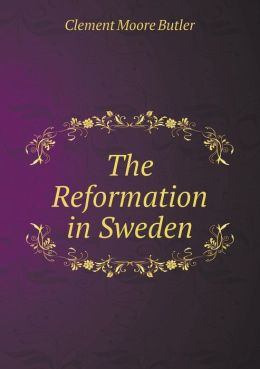 The Reformation in Sweden