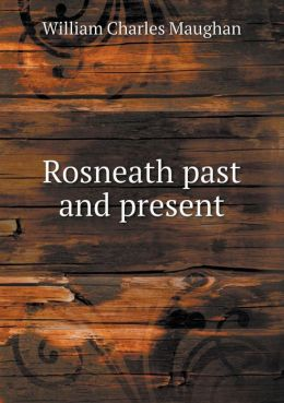 Rosneath past and present