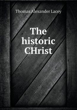 The historic CHrist