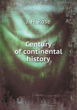 Century of Continental History