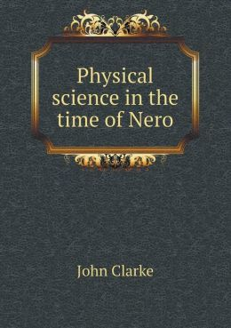 Physical Science in the Time of Nero