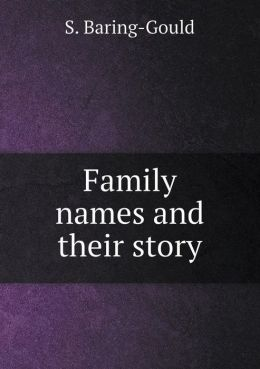 Family Names and Their Story