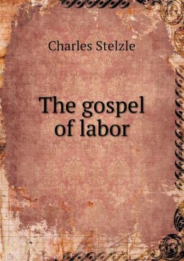 The gospel of labor