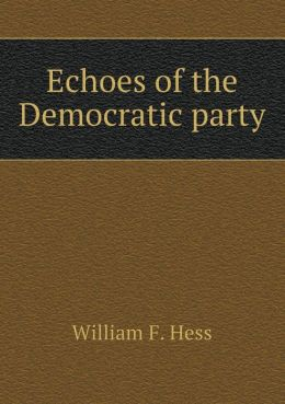 Echoes of the Democratic party