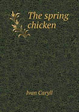 The spring chicken
