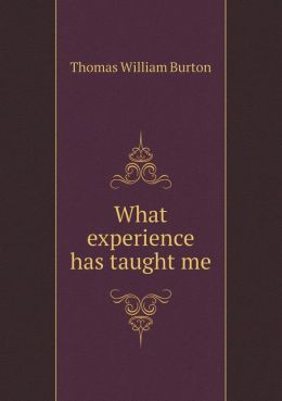 What experience has taught me