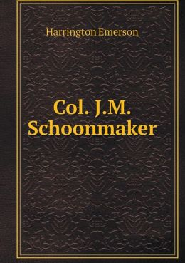 Col. J.M. Schoonmaker