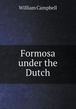 Formosa under the Dutch