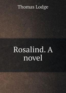 Rosalind. A novel
