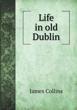Life in old Dublin