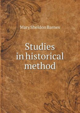 Studies in historical method
