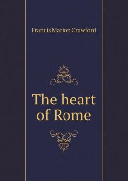The Heart of Rome