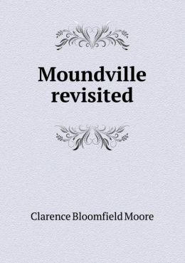 Moundville Revisited