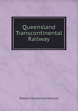 Queensland Transcontinental Railway