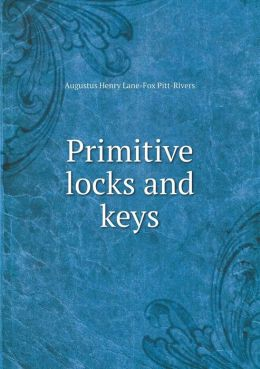 Primitive locks and keys