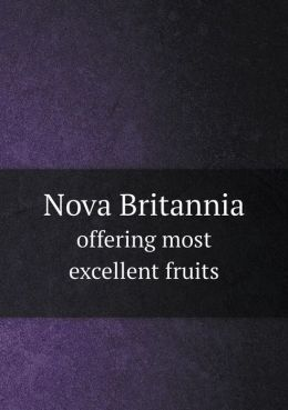 Nova Britannia offering most excellent fruits