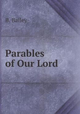 Parables of Our Lord