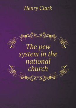 The pew system in the national church