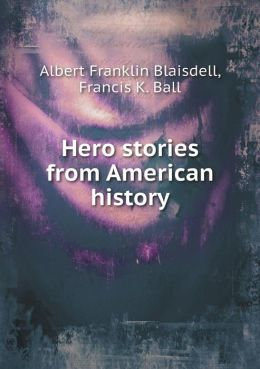 Hero stories from American history