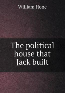 The political house that Jack built