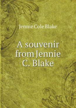A souvenir from Jennie C. Blake