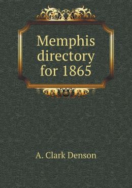 Memphis directory for 1865