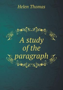 A study of the paragraph