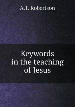 Keywords in the teaching of Jesus