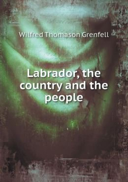 Labrador, the country and the people