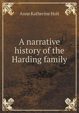 A narrative history of the Harding family