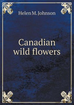Canadian wild flowers