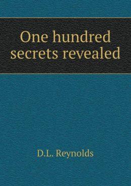One hundred secrets revealed
