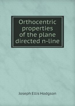 Orthocentric properties of the plane directed n-line