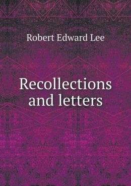 Recollections and letters