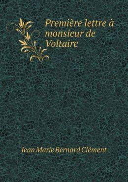 Premi re lettre monsieur de Voltaire