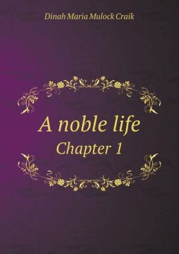 A noble life Chapter 1