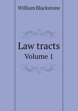Law tracts Volume 1