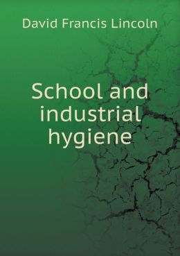 School and industrial hygiene