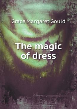 The magic of dress