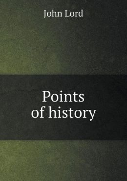 Points of history