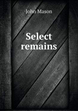 Select Remains