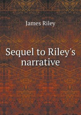 Sequel to Riley's narrative