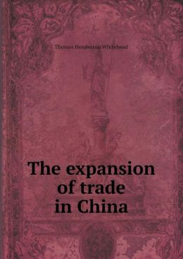 The expansion of trade in China