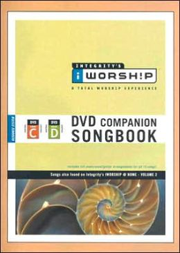 Integrity's iworship DVD C/D Companion Songbook