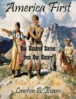 America First: One Hundred Stories from Our History