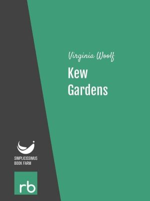 Kew Gardens (Audio-eBook)
