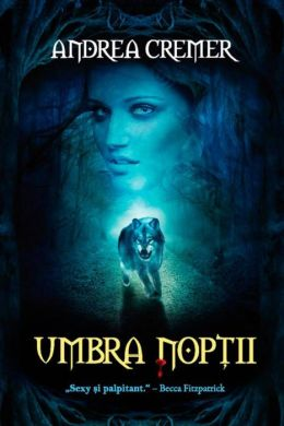 Umbra noptii (Romanian edition)