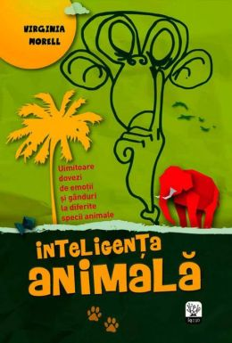 Inteligenta animala (Romanian edition)