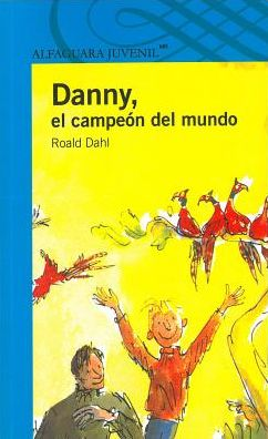 Danny el campeon del mundo (Danny The Champion of the World)